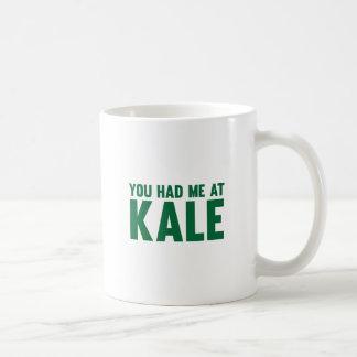Você teve-me na couve caneca de café