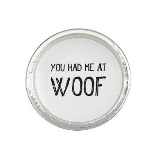 Você teve-me no anel do Woof