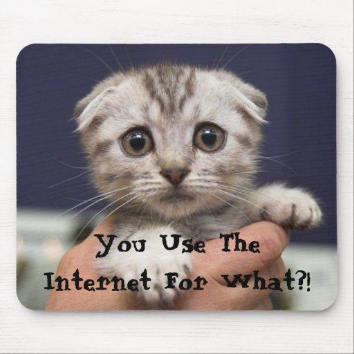 Você usa o Internet para que?! Mouse Pad