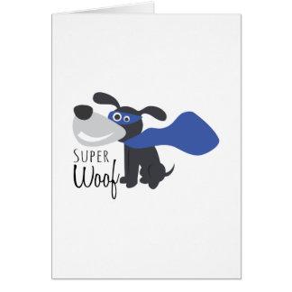 Woof super cartão comemorativo