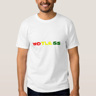 Wotless T-shirts