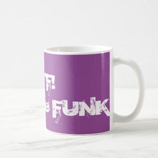 WTF - Que o funk Caneca De Café