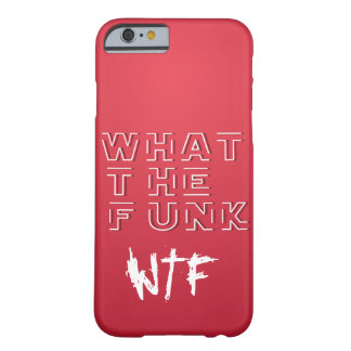 WTF - Que o FUNK Capa Barely There Para iPhone 6