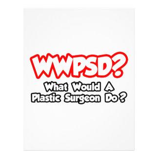 WWPSD… o que um cirurgião plástico faria Modelos De Panfleto