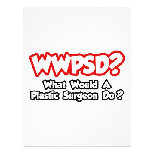 WWPSD… o que um cirurgião plástico faria? Modelos De Panfleto