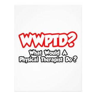WWPTD… o que um fisioterapeuta faria Panfleto Coloridos