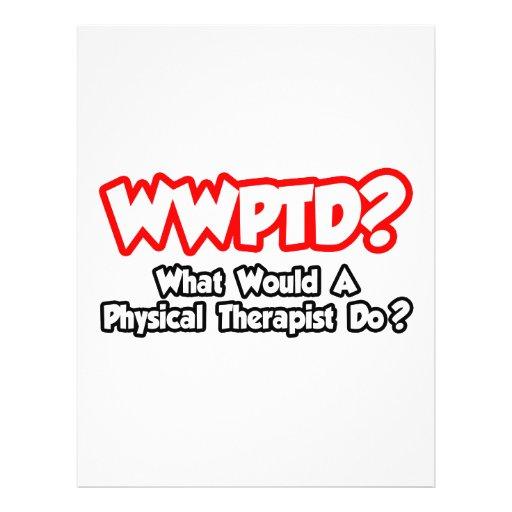 WWPTD… o que um fisioterapeuta faria? Panfleto Coloridos