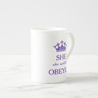 Xícara De Chá Ela que deve ser copo de chá obedecido