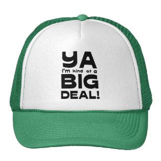 Ya eu sou tipo de um chapéu da grande coisa 2 boné