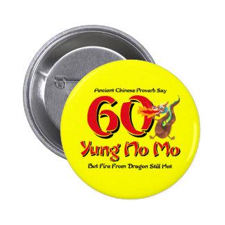 Yung nenhum aniversário do Mo 60th Botons