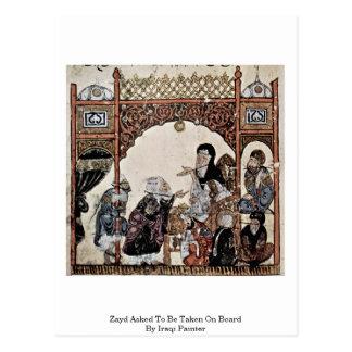 Zayd pediu para ser tomado a bordo pelo pintor ira cartões postais