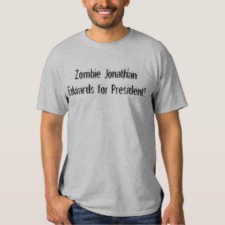 Zombi Jonathan Edwards para o presidente! Camisetas